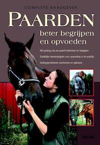 Paarden beter begrijpen en opvoeden - Barbara Schoning (ISBN 9789044727142)
