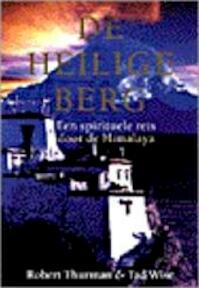 De heilige berg - Robert Thurman, Tad Wise, Saskia de Groot, Studio Imago (ISBN 9789038908779)
