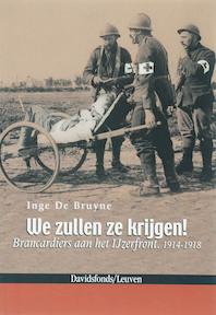 We zullen ze krijgen ! - I. Bruyne (ISBN 9789058264411)