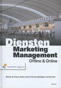 Dienstenmarketingmanagement - Wouter de Vries jr., E.F.J. Lancee, Piet van Helsdingen, Piet J.C. van Helsdingen, A.H. Borchert (ISBN 9789001818999)