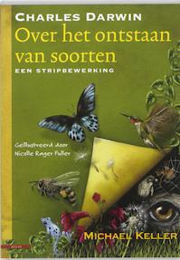 Charles Darwin. Over het ontstaan van soorten - M. Keller (ISBN 9789045016047)