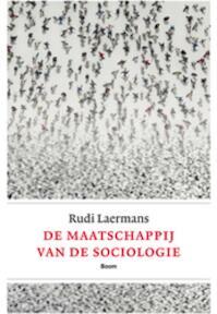 De maatschappij van de sociologie - Rudi Laermans (ISBN 9789461051936)
