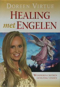 Healing met de engelen - Doreen Virtue (ISBN 9789022547311)