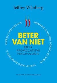 Beter van niet - Jeffrey Wijnberg (ISBN 9789055949816)