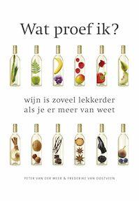 Wat proef ik? - P. van der Meer, Frederike van Oostveen (ISBN 9789047513315)
