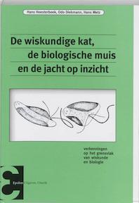De wiskundige kat, de biologische muis en de jacht op inzicht (ISBN 9789050410854)