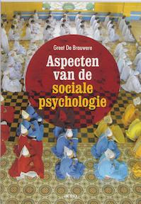 Aspecten van de sociale psychologie - Greet de Brauwere (ISBN 9789033484094)