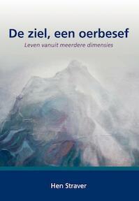 De ziel, een oerbesef - Hen Straver (ISBN 9789089543219)