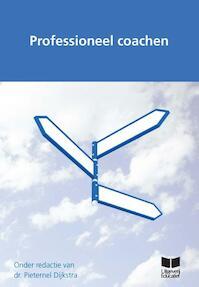 Professioneel coachen - Pieternel Dijkstra (ISBN 9789041500090)