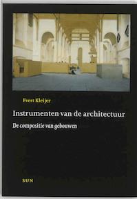 Instrumenten van de architectuur - E. Kleijer (ISBN 9789058751478)