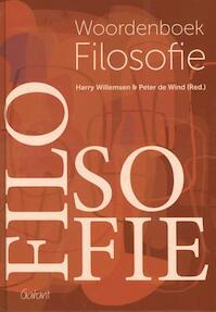 Woordenboek filosofie geheel herziene en aangevulde uitgave - Harry Willemsen, Peter de Wind (ISBN 9789044132281)