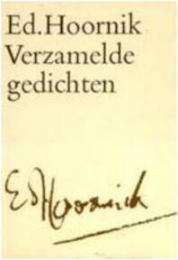 Verzamelde gedichten - Ed. Hoornik (ISBN 9789029003537)