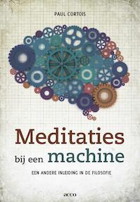 Meditaties bij een machine - Paul Cortois (ISBN 9789033488573)