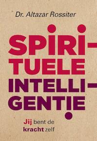 Spirituele intelligentie - Altazar Rossiter (ISBN 9789020212303)