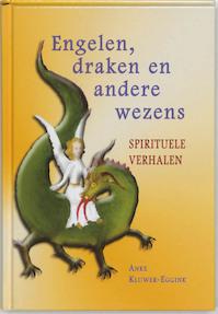 Engelen, draken en andere wezens - A. Kluwer-eggink (ISBN 9789020283082)