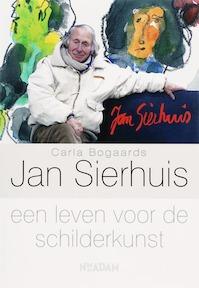 Jan Sierhuis - Carla Bogaards (ISBN 9789046800263)