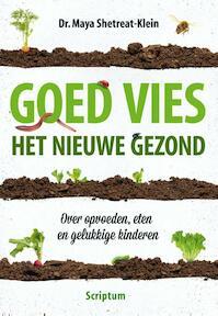 Goed vies, het nieuwe gezond - Maya Shetreat-Klein (ISBN 9789463190091)