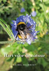 Hart voor de natuur - Rachel Helmhout (ISBN 9789089549006)