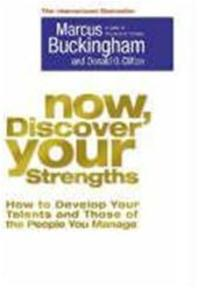 Now, Discover Your Strengths - Marcus Buckingham, Donald O. Clifton (ISBN 9781416502654)