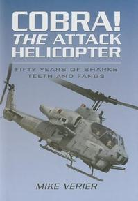Cobra! The Attack Helicopter - Mike Verier (ISBN 9781781593387)