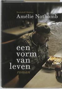 Een vorm van leven - Amelie Nothomb (ISBN 9789085422518)