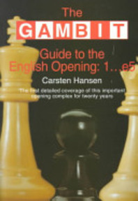 The Gambit Guide to the English Opening - 1... E5 - Carsten Hansen (ISBN 9781901983197)