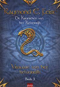 Vrouwe van het keizerrijk - Raymond E. Feist, Janny Wurts (ISBN 9789089681874)