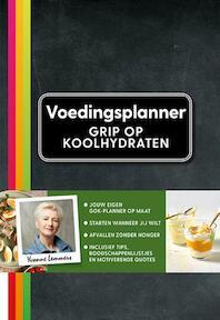 Grip op koolhydraten - voedingsplanner - Yvonne Lemmers (ISBN 9789021567860)