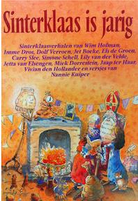 Sinterklaas is jarig - Imme Dros, Harrie Geelen (ISBN 9789026911941)