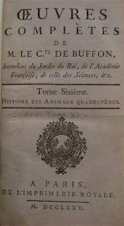 Histoire des Animaux quadrupèdes - Le Cte. de Buffon