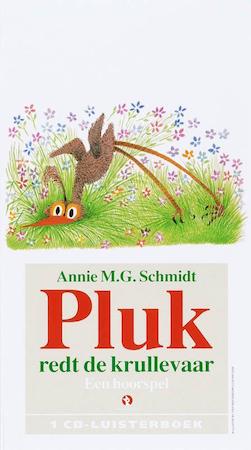 Pluk redt de krullevaar - Een hoorspel - Annie M.G. Schmidt