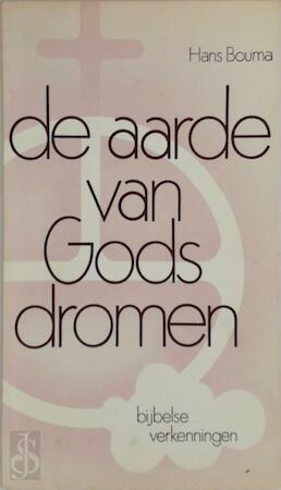 Aarde van gods dromen - Hans Bouma