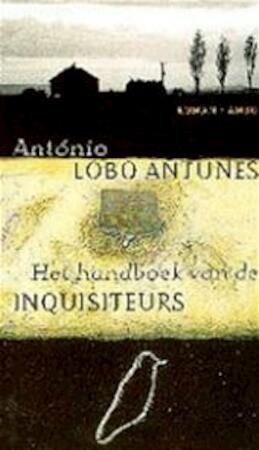 Het handboek van de inquisiteurs - António Lobo Antunes, Harrie Lemmens