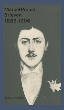 Brieven 1885-1905 - Marcel Proust