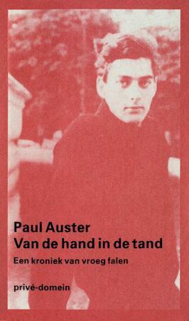 Van de hand in de tand - Paul Auster