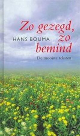 Zo gezegd zo bemind - Hans Bouma