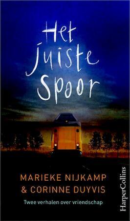 Het juiste spoor - Marieke Nijkamp, Corinne Duivys