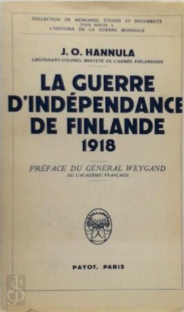 La guerre d'indépendance de Finlande 1918 - J. O. Hannula