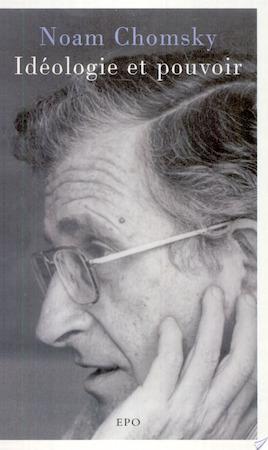 Idéologie et pouvoir - Noam Chomsky