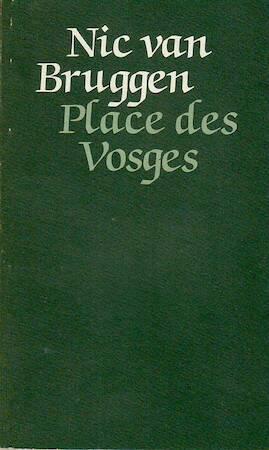 Place des Vosges - Nic Van Bruggen