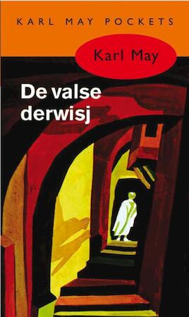 De valse derwisj - Karl May