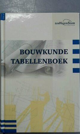 BOUWKUNDE TABELLENBOEK - A.H.L.G. Boner