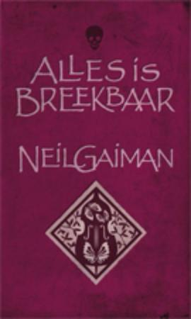 Alles is breekbaar - Neil Gaiman