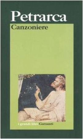 Canzoniere - Francesco Petrarca, Piero Cudini