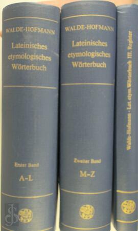 Lateinisches etymologisches Worterbuch - A. Walde