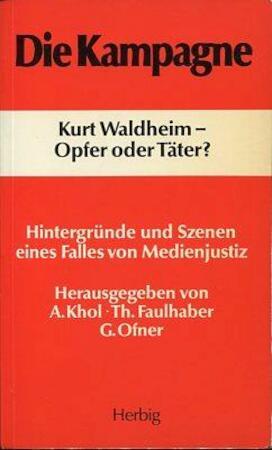 Die Kampagne - Theodor Faulhaber, Günther Ofner