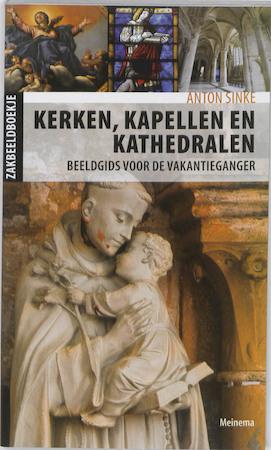 Kerken, kapellen en kathedralen - Anton Sinke