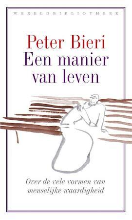 Een manier van leven - Peter Bieri