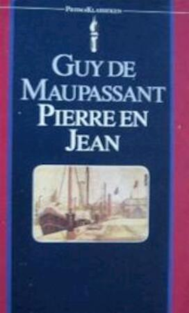 Pierre en Jean - Guy de Maupassant