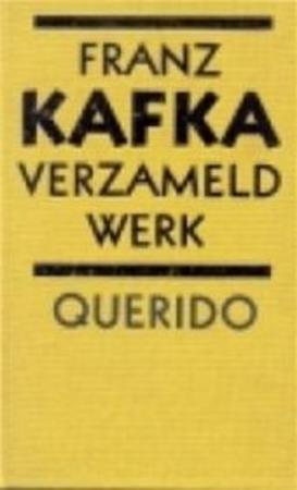 Verzameld werk - Franz Kafka, Amp, Alice van Nahuys